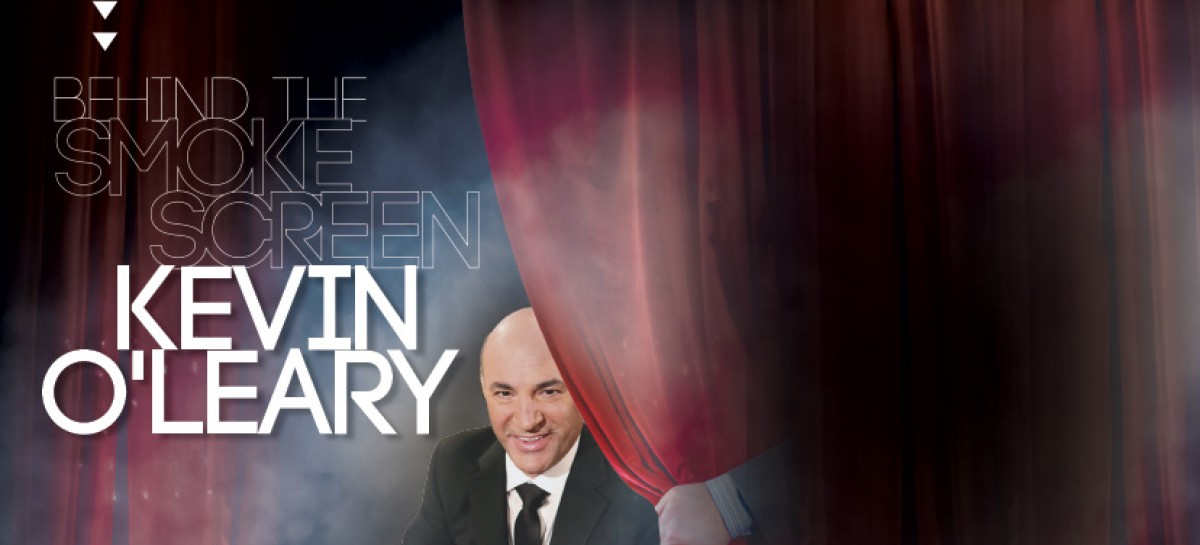 Behind the Smoke Screen, Kevin O'Leary