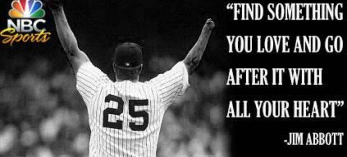 Jim Abbott's Secret To Success